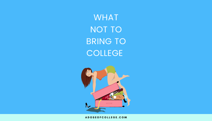 Don't Bring To College 2