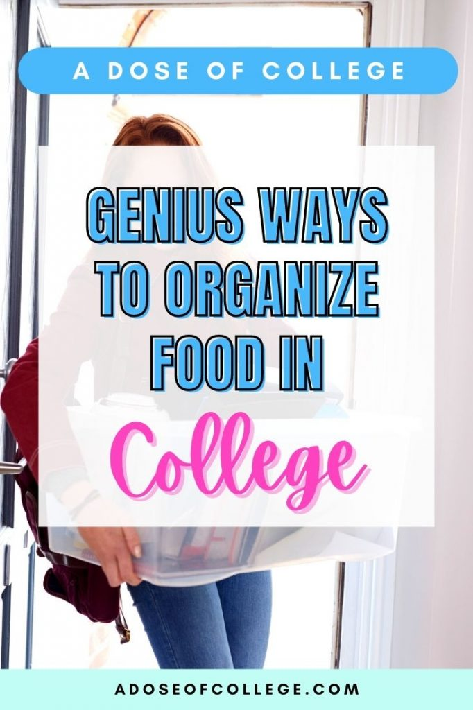 Genius Ways To Organize Your Food In College 4 of 5