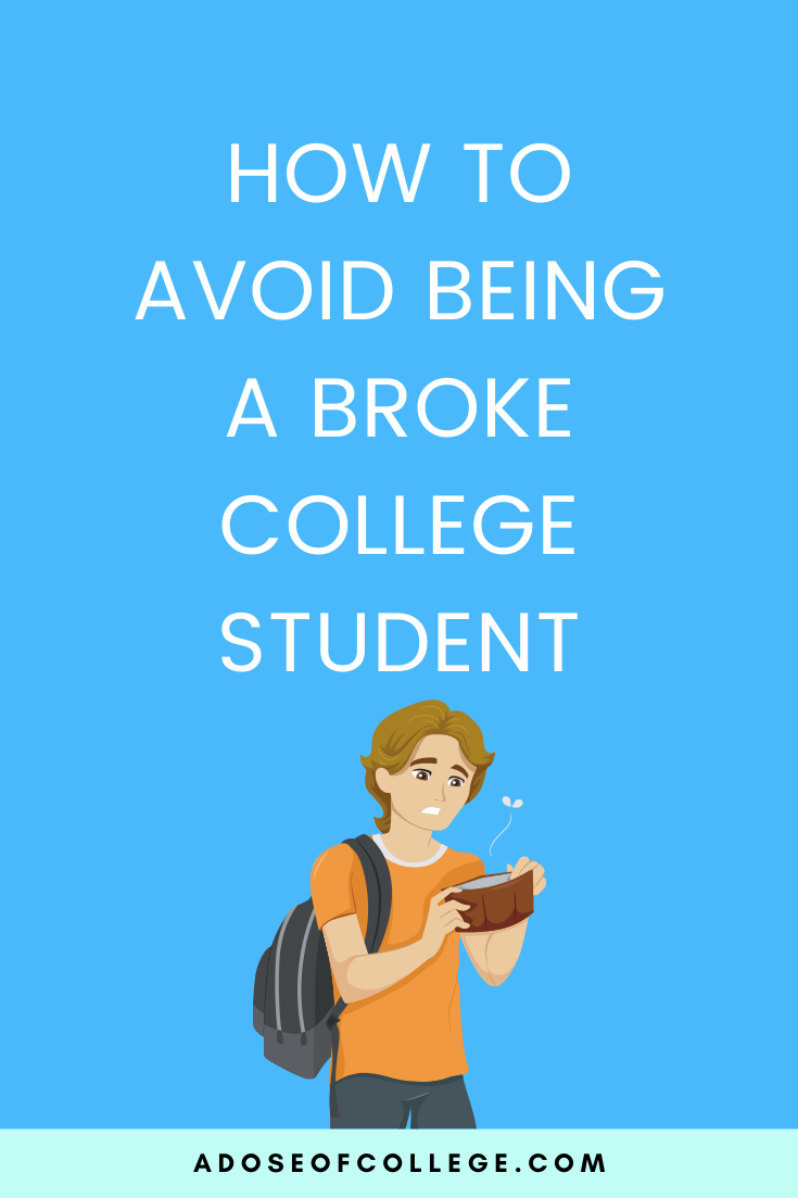 How To Avoid Being A Broke College Student 1 of 10
