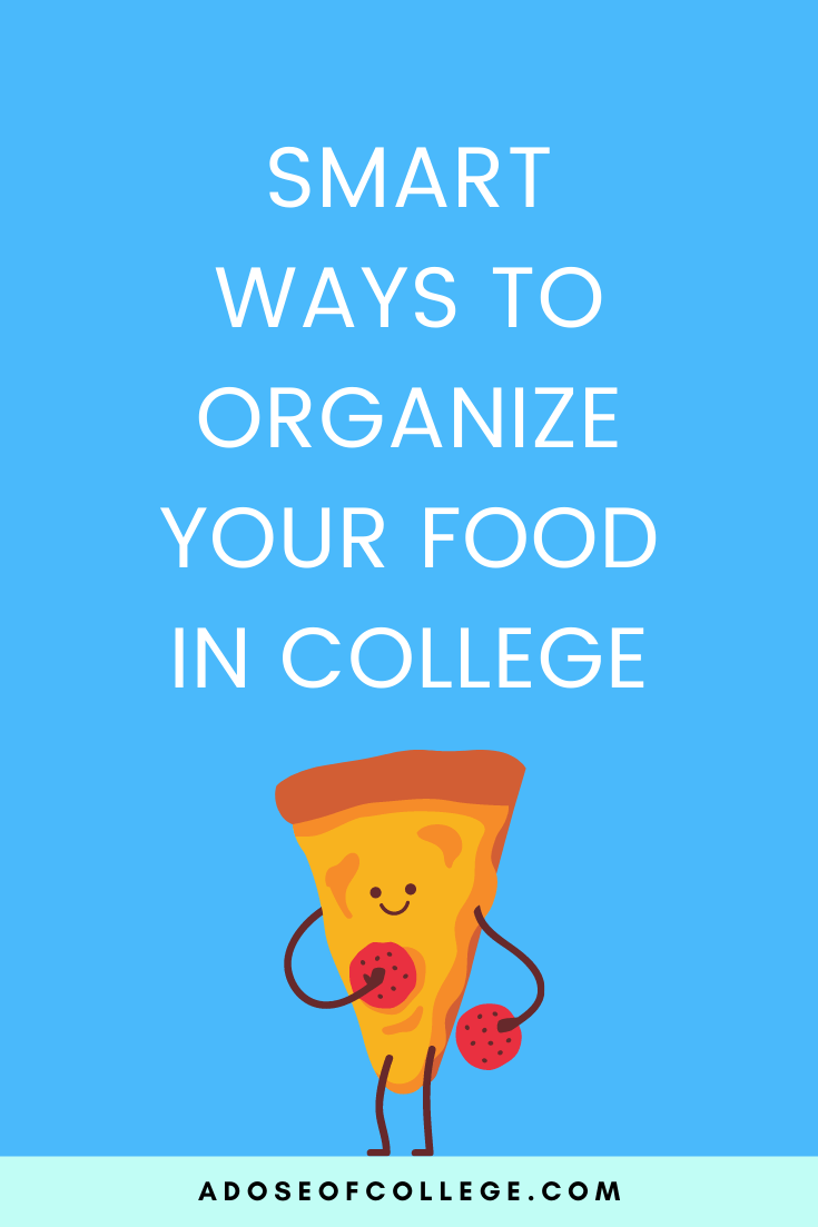 Tips For Organizing Your Food In College 1 of 8