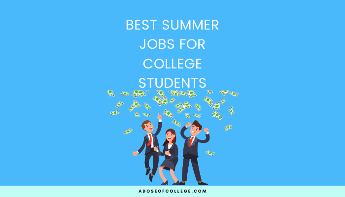 Best College Summer Jobs