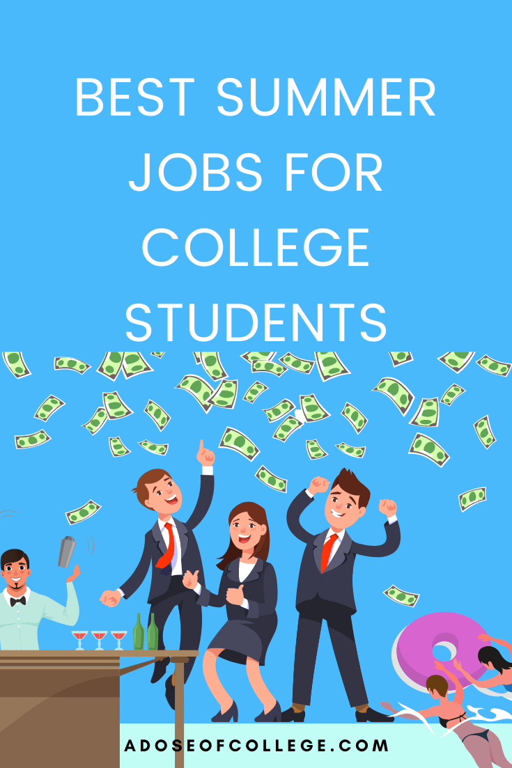 Best Summer Jobs For College Students 1 of 6