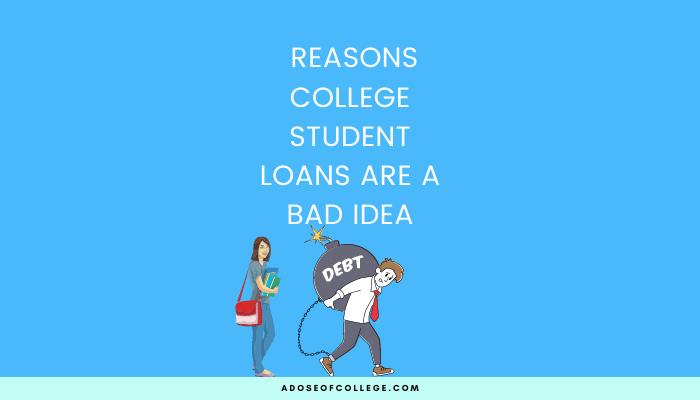 College Student Loans Are A Bad Idea 54