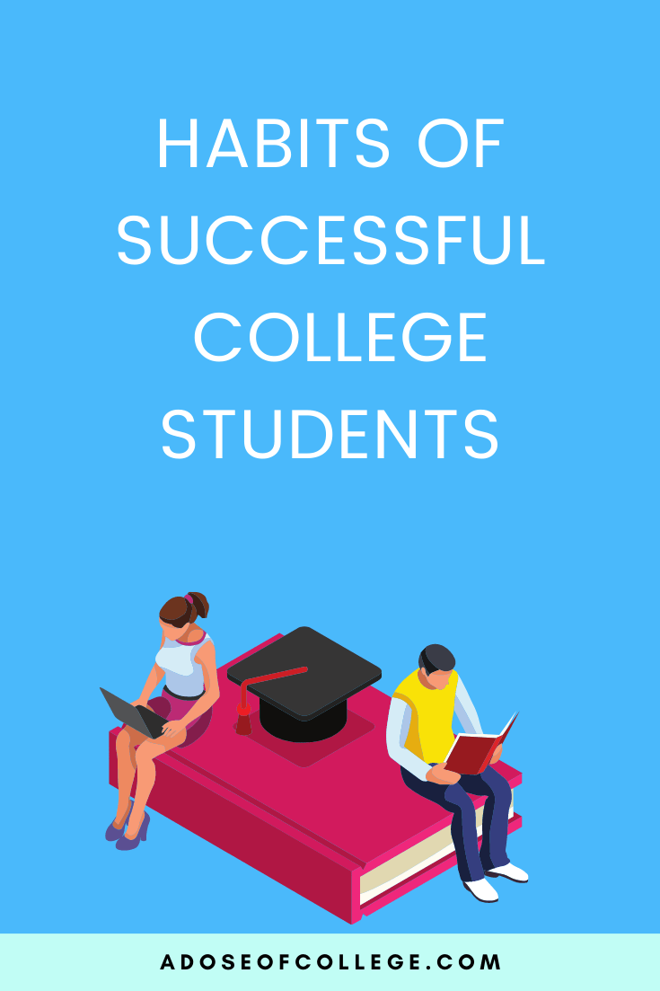 Habits Of Successful College Students 1 of 3