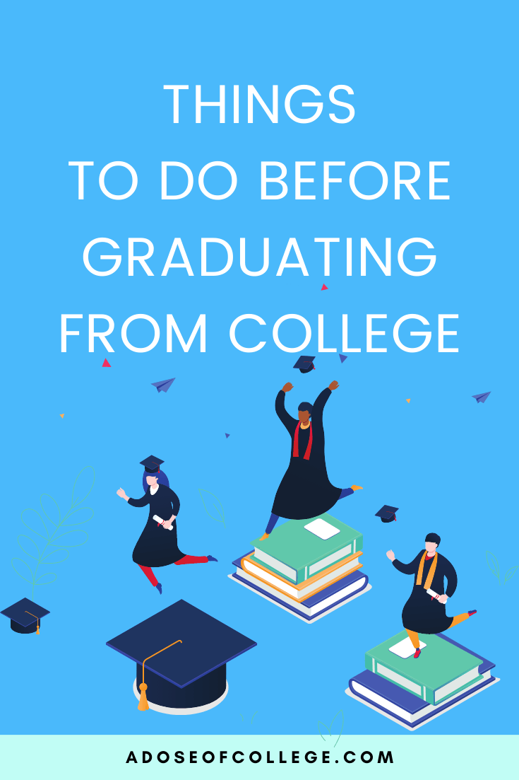 Things To Do Before Graduating From College 3 of 6