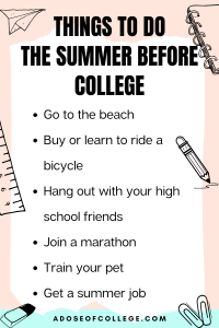 Things To Do The Summer Before College 1 of 3
