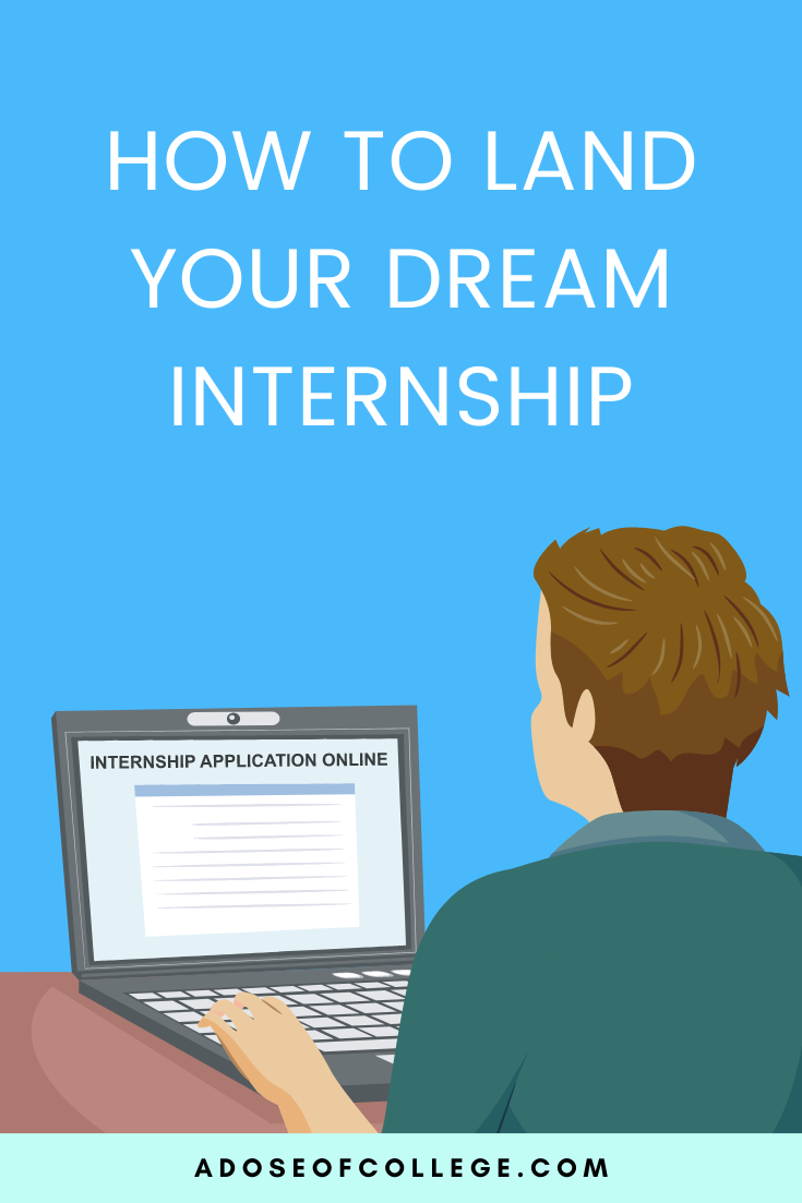 Tips For Landing Your Dream Internship In College 2 of 7