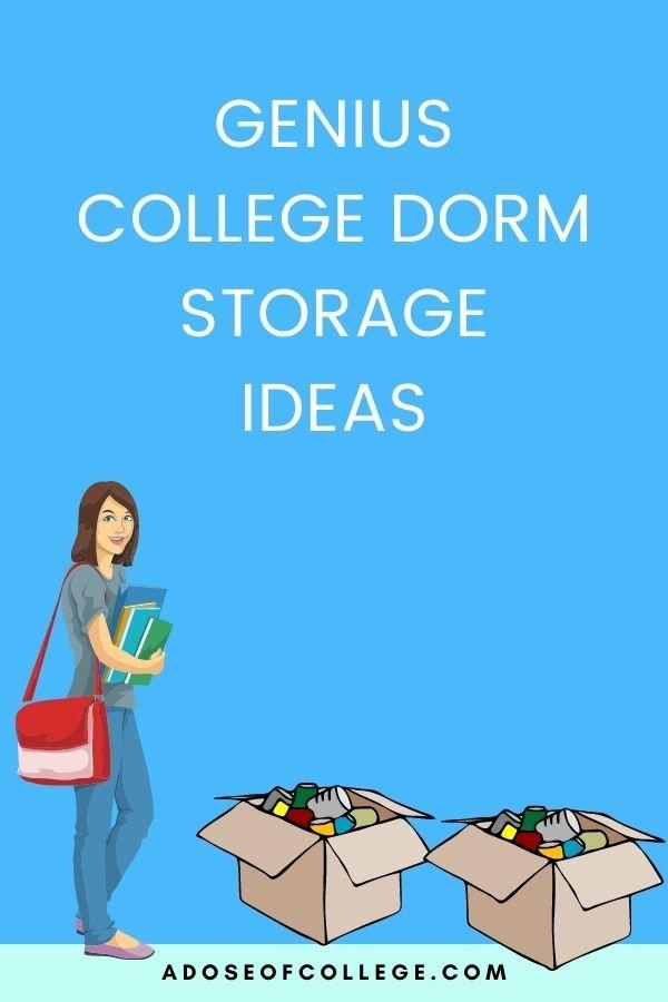 College Dorm Room Storage Ideas 1 of 7